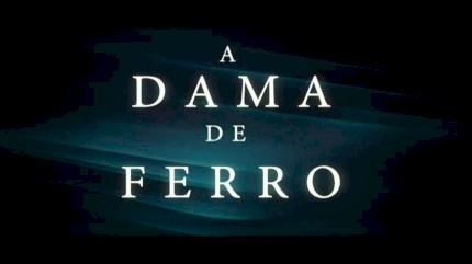 A Dama de Ferro (The Iron Lady) - Trailer Legendado