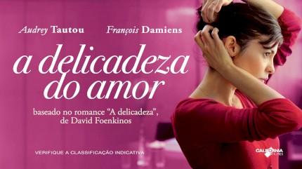 A Delicadeza do Amor - Trailer Legendado #!