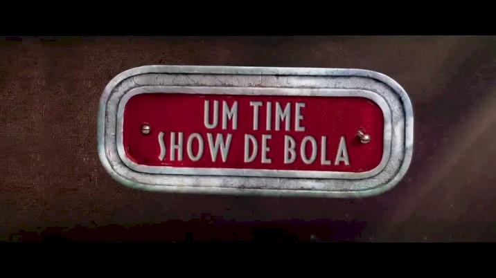 Time Show de Bola - Comercial Dublado #1
