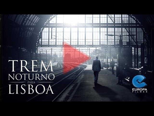 Trem Noturno Para Lisboa - Trailer Legendado